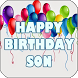 Happy Birthday Son by Apps Happy For You