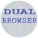 Dual Browser by infinitives