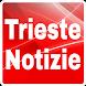 Trieste Notizie by Gianne