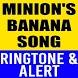 Minion's Banana Song Ringtone by Hit Songs Ringtones