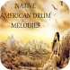 Native American Drum Melodies by Mistic Apps