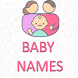 Baby Girl Boy Names & Meanings by BabyOnBoard