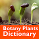 Botany Plants Dictionary by Apps Artist