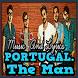Music Portugal. The Man Lyrics