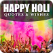 Happy Holi - Holi Quotes - Holi Wishes by Positive Plus Apps