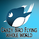 Crazy Bird Flying Whole World by Daksh jain