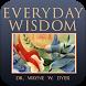 Dr. Wayne Dyer Everyday Wisdom by Mobifusion, Inc