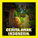 Cerita Anak Indonesia by arditeknologi