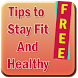 Tips To Stay Fit And Healthy by elizapps
