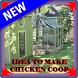 IDEA TO MAKE CHICKEN COOP by SokoGuru