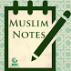 Muslim Notes by MOIC IT Team