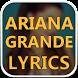 Ariana Grande Songs Lyrics : Albums, EP & Singles by HighLife Apps Inc.