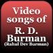 Video songs of R. D. Burman (Rahul Dev Burman) by Quincy Hardin