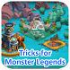 Tips for Monster Legends by nekwanimaju