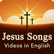 Jesus Songs Videos in English