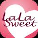 株式会社ララスウィート(LaLaSweet)公式アプリ by Tenplus Inc.