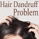 Hair Dandruff Problem App Videos by Latest Best App Videos 2018