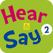 Hear&Say 2 by ViewMotion