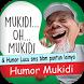 Mukidi oh Mukidi & Humor Lucu by Bokomedia