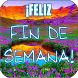 ¡Feliz fin de semana! by Salomon Apps1