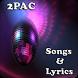 2Pac Songs&Lyrics by andoappsLTD
