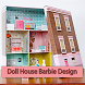 Doll House Barbie Design