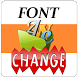Font Change by E&e Soft