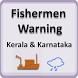 Kerala and Karnataka Fishermen Alert by Vasithwam