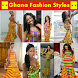 GHANA FASHION STYLES by xcelapptech