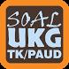 Soal UKG TK dan PAUD by Studio Edukasi