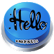 Hello Darkness Button by Audio professionals Sound Effects