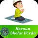 Belajar Bacaan Sholat fardu by Rumah Kita
