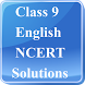 Class 9 English NCERT Solution by RAHUL YADAV, SAHIL GUPTA, DEVENDRA
