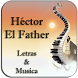 Héctor El Father Letras&Musica by IdeeaGroup