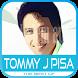 Koleksi Lagu Tommy J Pisa Terbaik