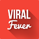 Viral Fever - Most Viral News by Viral Fever