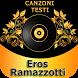 Eros Ramazzotti Testi-Canzoni by softwareapps