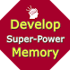 Develop Super Memory by 3 Idiots Infozone