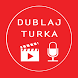 Dublaj Turka(En Güncel Dublaj) by YNR Studios