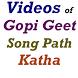 Gopi Geet Song Videos by Veidehi Sukla
