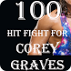 100 Hit Fight for Corey Graves by BeesApps