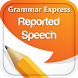 Grammar : Reported Speech Lite by Webrich Software