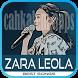 Kumpulan Lagu Zara Leola Lengkap by cahkalem apps