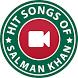 Hit Songs of Salman Khan by VID APPS