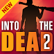 Guide For Into the Dead 2 - Tips and Strategy by TikTakApps