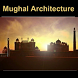 Mughal Architecture by Fliplearn