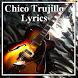 Lyrics Chico Trujillo by Doug Grunlo