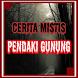 Cerita Mistis Pendaki Gunung