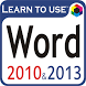 Learn to use Word 2010 & 2013 by New look entertainment doo