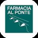 FARMACIA AL PONTE by La Mia APP